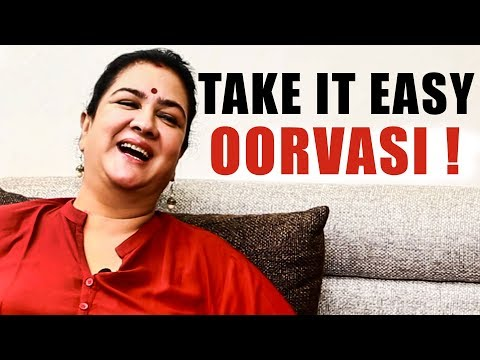 "SEMMA COMEDY!  ""Take It Easy Oorvasi Song is About Me"" - Oorvasi Explains How? 