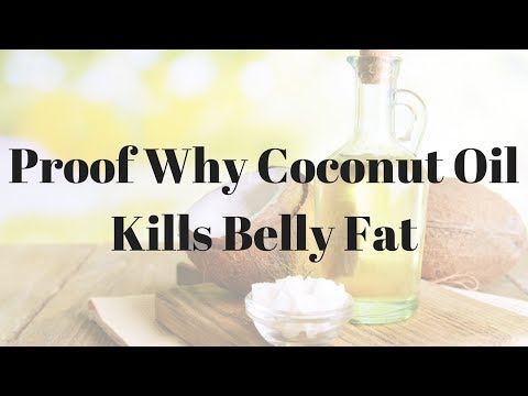 Proof Why Coconut Oil Kills Belly Fat – 116