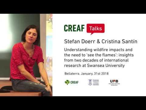 CREAF Talks. Stefan Doerr & Cristina Santín: Understanding wildfire impacts.