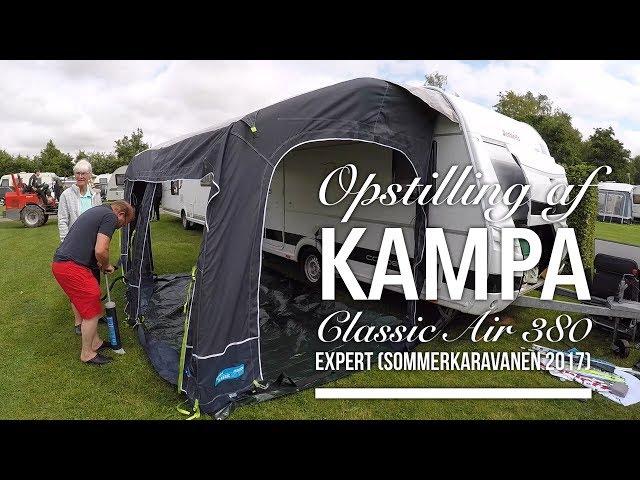 Kampa Classic Air 380 Expert (Opstillingsvideo) Sommerkaravanen 2017