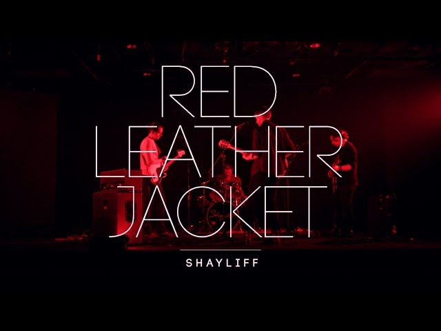 "Shayliff - ""Red Leather Jacket"" (Official Music Video)"