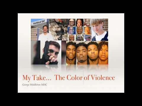 My Take... The Color of Violence