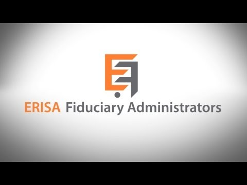 Introduction to ERISA Fiduciary Administrators LLC