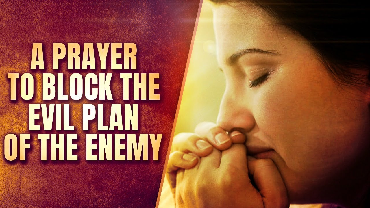 A Powerful Prayer Of Protection Against The Enemy - Let God Protect You