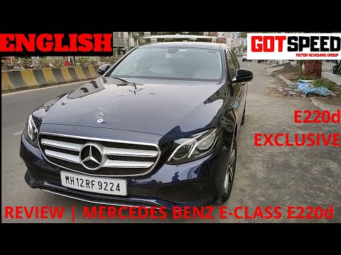 Mercedes Benz E-Class E220d Exclusive BS6 Review in Detail ~ Most Elegant in the Segment | Got Speed