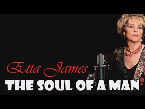 Etta James - The Soul Of A Man (SR)