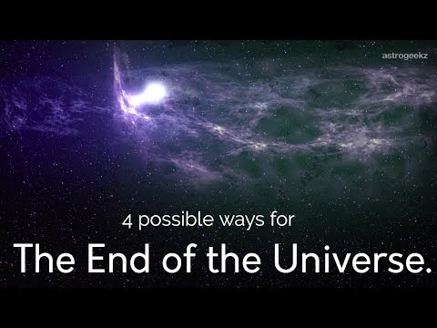 Four Ways in which the Universe can End