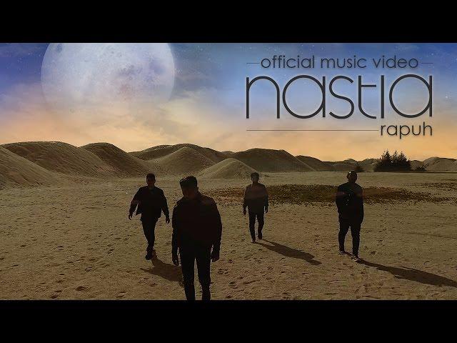 Rapuh (Official Music Video) - Nastia