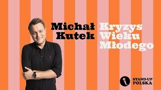Michał Kutek  - Kryzys Wieku Młodego (fragment)