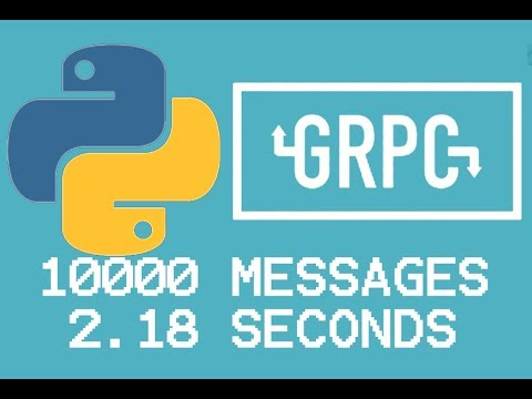 10000 Messages in 2.18 seconds with Python and gRPC thumbnail