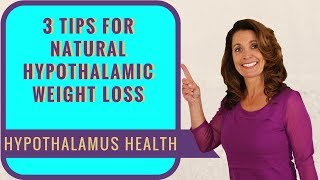 Hypothalamus and Diet | 3 Tips to Get Your Weight Loss Back on Track