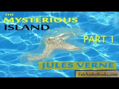 THE MYSTERIOUS ISLAND Part 1 of 3 by Jules Verne  complete unabridged audiobook  Fab Audio Books