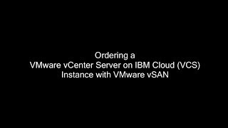 Play VMware vCenter Server on IBM Cloud - Provisioining Process