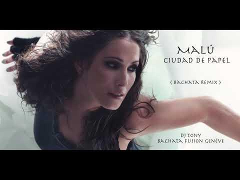 Malú-Ciudad de papel ( Bachata remix Dj Tony BFG)