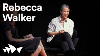 Rebecca Walker on third wave feminism | all about women 2018