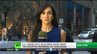 US seizes Iranian-controlled NY skyscraper despite promises of dialogue