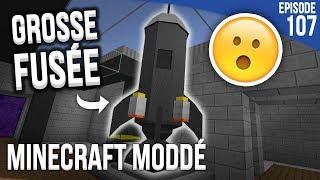 UNE GROSSE FUSÉE !   Minecraft Moddé S3   Episode 107
