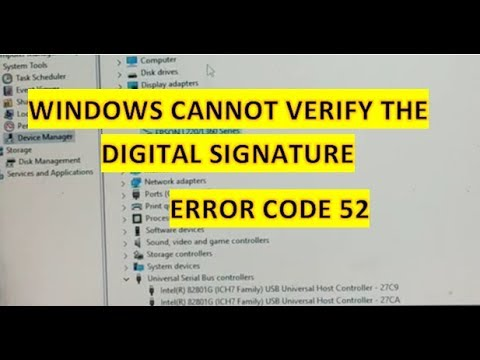 Windows cannot verify the digital signature code 52, USB not working