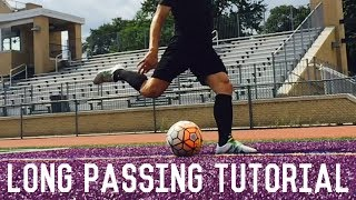 Long Passing Tutorial | How To Ping A Ball | Improve Your Long Passing Accuracy