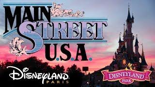"The Music Of ""Main Street, U.S.A."" At Disneyland Paris (Original BGM/Complete Loop)"