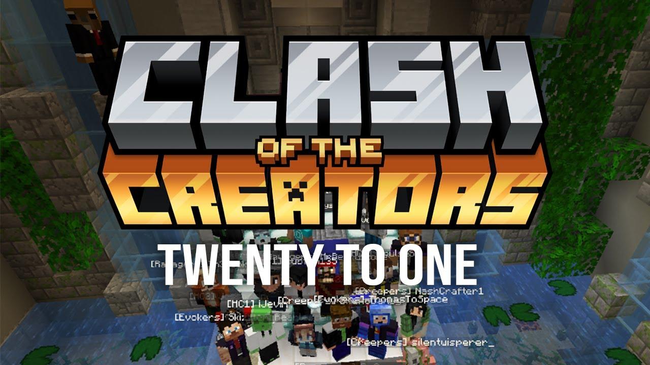 Clash of the Creators - Twenty to One | Team Creepers | 7/25/2021