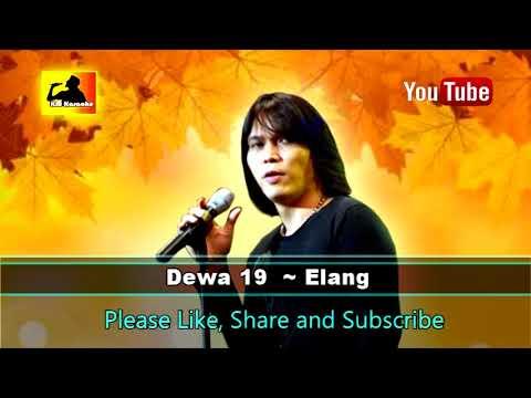 Dewa 19~ Elang Karaoke Mix Vidio Tanpa Vokal