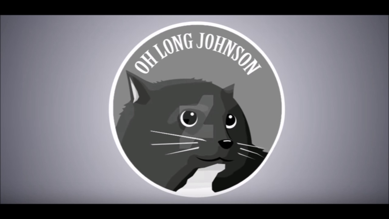 oh long johnson outro song youtube