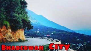 Bhaderwah city in Doda Jammu and kashmir || Beautiful view of Bhaderwah