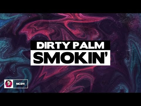 Dirty Palm - Smokin'