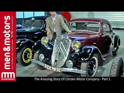 The Amazing Story Of Citroen Motor Company - Part 1