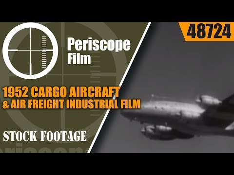 1952 CARGO AIRCRAFT & AIR FREIGHT INDUSTRIAL FILM  SKY TRADE