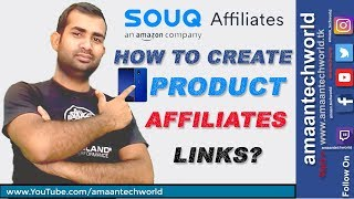 Souq com! || HOW to || Create Product Affiliate LINK On Souq?