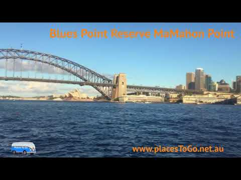 Discover Blues Point Reserve – McMahons Point   PlacesToGo