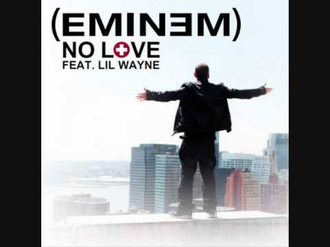 Eminem Ft. Lil Wayne - No Love (Audio)