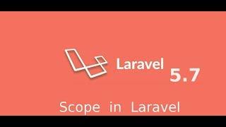 Laravel 5.7 tutorial #17 - scope in laravel model