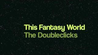 This Fantasy World - Dungeons and Dragons Love Song - by The Doubleclicks