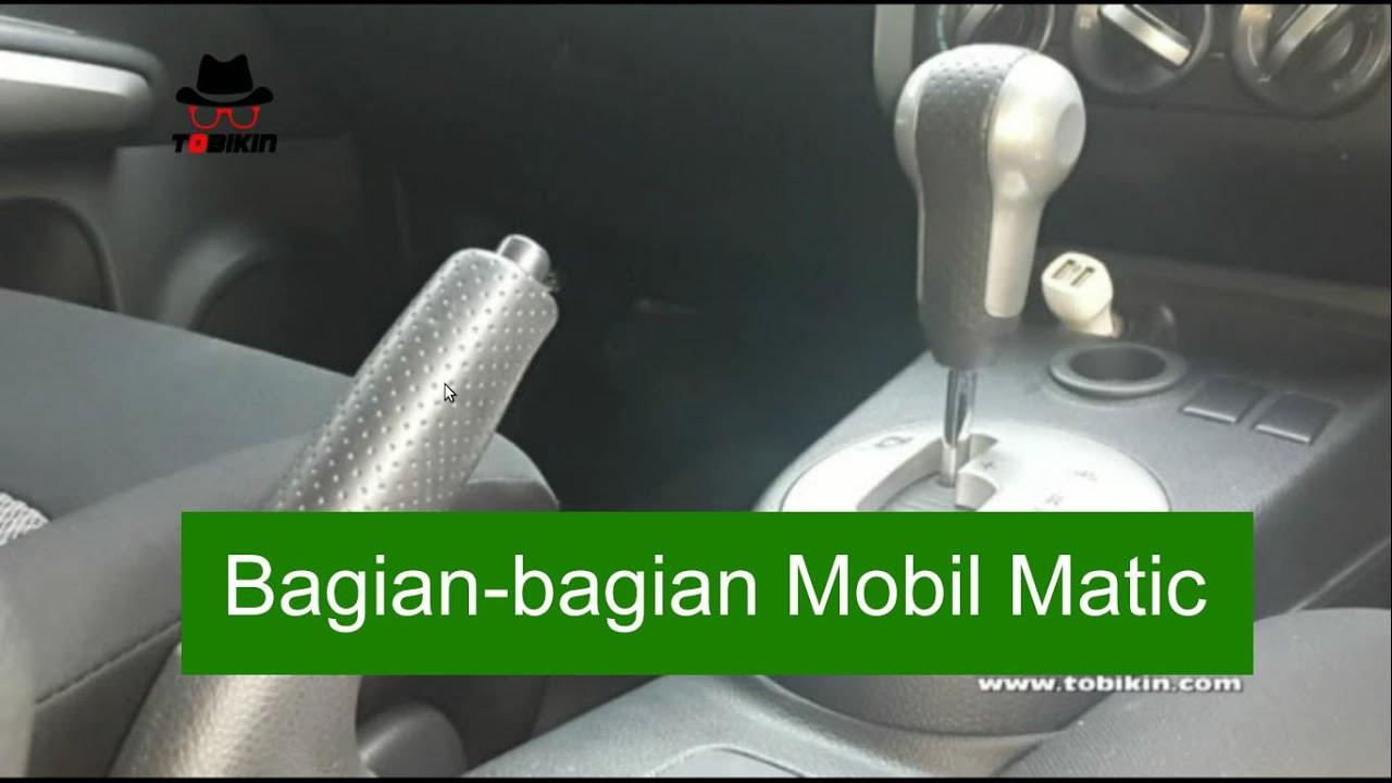 1 Cara Mengendarai Mobil Matic Bagian Mobil Matic Youtube