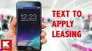 Kmart - SHO Text To Apply Leasing