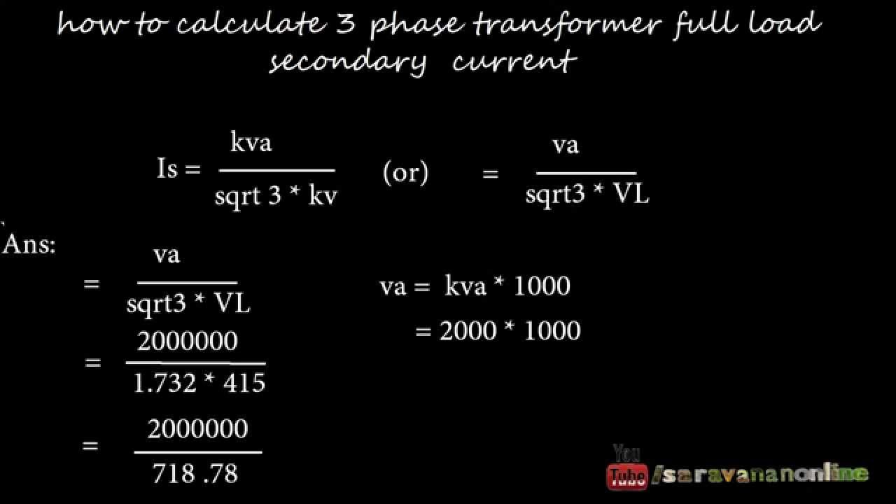 How To Calculate Three Phase Transformer Full Load