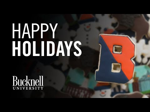 Sweet Holiday Wishes from Bucknell University!