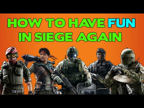 How to Have Fun in Rainbow Six Siege Again