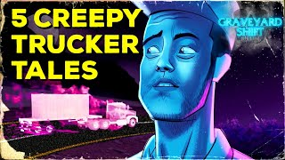 5 Creepy Truck Driver Horror Stories | Deadtime Stories Ep. 1