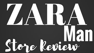 ZARA MAN STORE REVIEW: HOW TO SHOP AT ZARA for MEN