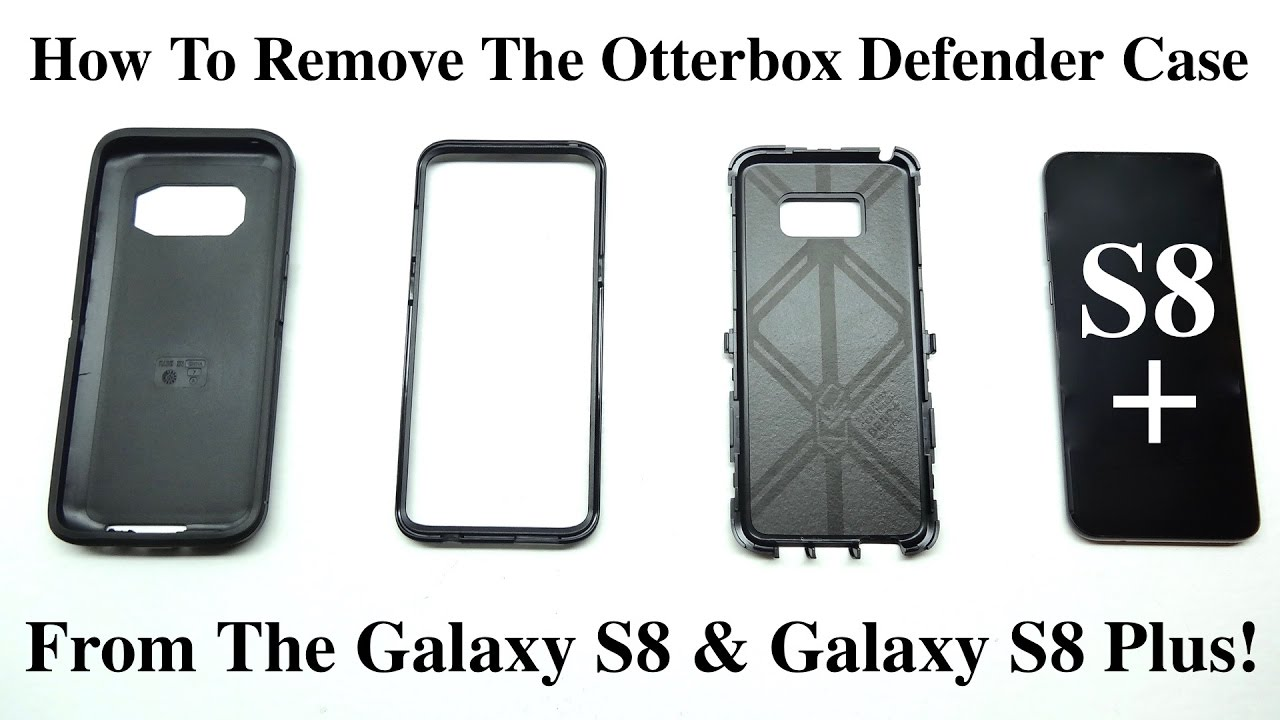 pretty nice 6882b 50d9d How To Remove The Otterbox Defender Case From Galaxy S8 And Galaxy S8 Plus!