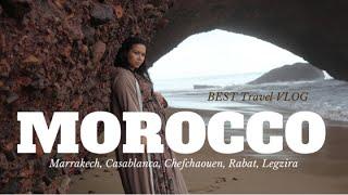 Best Morocco Travel Vlog - Casablanca, Marrakech, Rabat, Legzira Beach, Chefchaouen