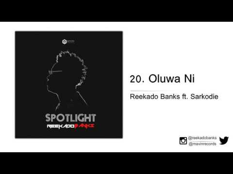 Reekado Banks ft. Sarkodie – Oluwa Ni