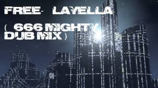 Layella Free 666 Mighty Dub Mix