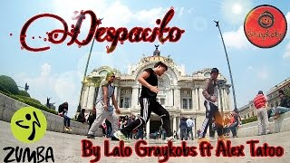 Zumba - Despacito Luis Fonsi ft. Daddy Yankee By Lalo Graykobs ft. Alex Tatoo