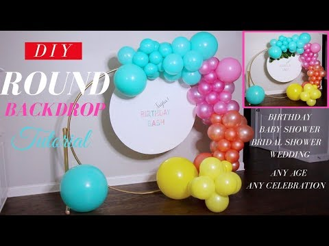 DIY Round Backdrop  | DIY Balloon Garland | DIY Party Decorations