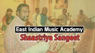 Shaastriya Sangeet - East Indian Music Academy
